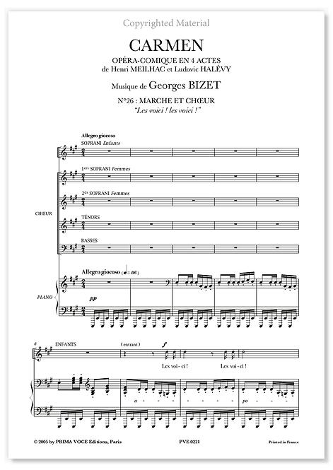 """Bizet • CARMEN • """"Les voici ! les voici!"""" (choeurs)"""