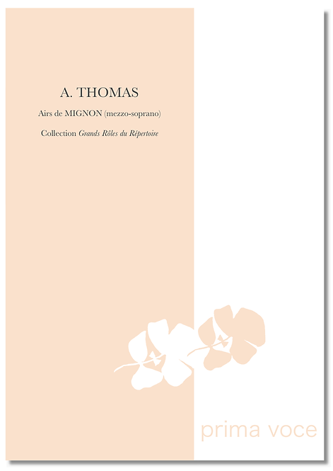 COLLECTION Grands Rôles du Répertoire • MIGNON