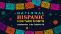 COMHAR Supports National Hispanic Heritage Month