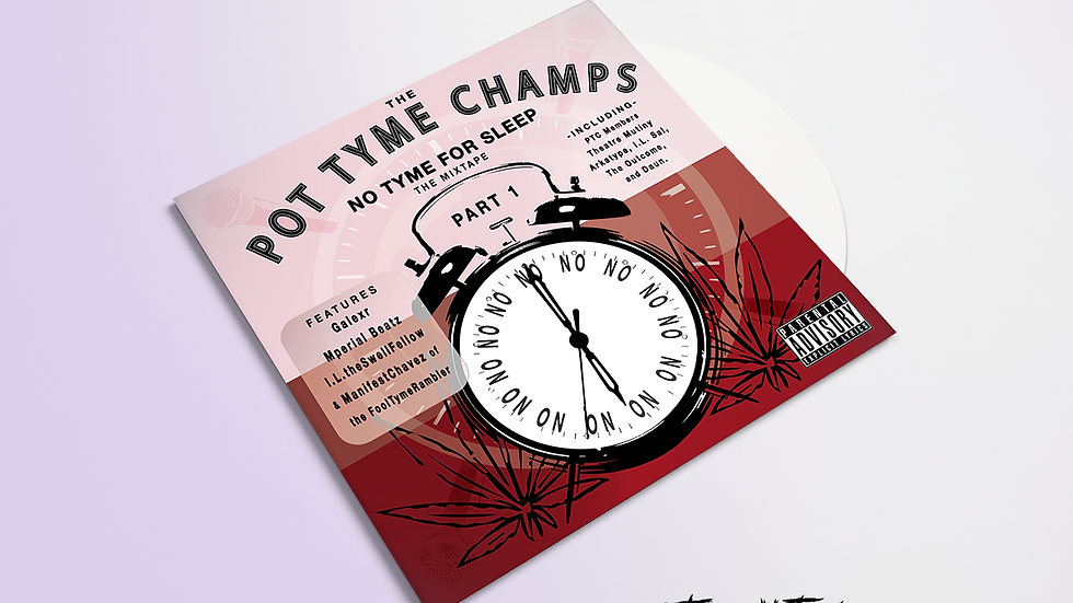 No Tyme For Sleep by Pot Tyme Champs