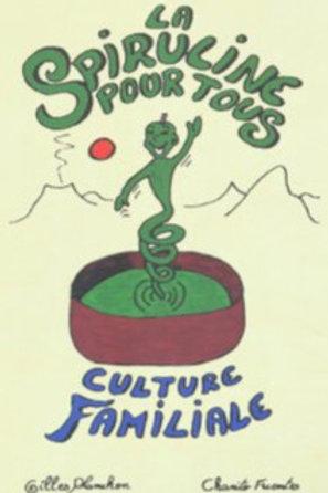 Guide de culture familiale de spiruline