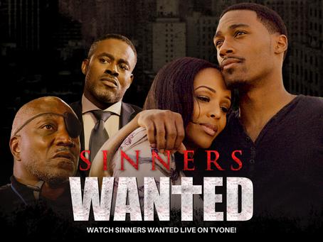 8 Reasons Viewers Should Watch TV One Original Movie Sinners Wanted