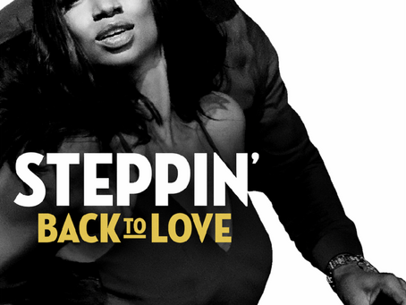 "TV ONE PUTS A NEW SPIN ON ROMANCE WITHTHE ORIGINAL FILM ""STEPPIN' BACK TO LOVE"""