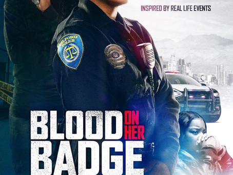 TV ONE PREMIERES ORIGINAL SUSPENSE CRIME  DRAMA BLOOD ON HER BADGE
