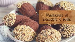Madeleines al cioccolato e miele, ricetta semplicissima!