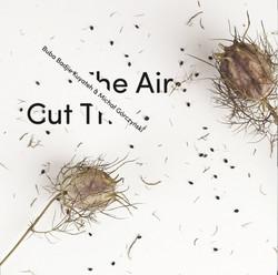 Cut the Air - © 2017 Multikulti