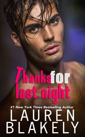 THANKS FOR LAST NIGHT (THE GUYS WHO GOT AWAY #3) - RELEASE BLITZ & REVIEW