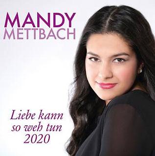 Mandy Mettbach Liebe kann so weh tun
