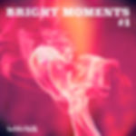 BRIGHT MOMENTS Vol.1