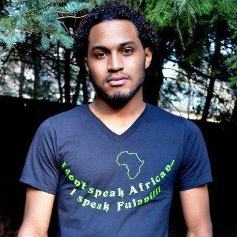 I Don't Speak African...I Speak Fulani!!! (Graphic Unisex V-Neck)