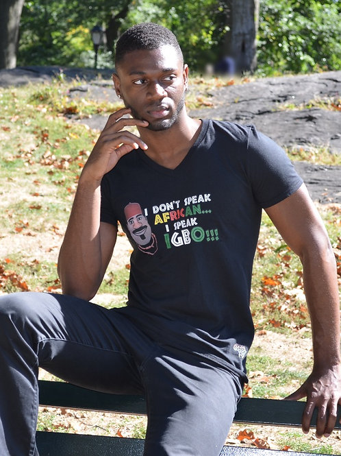 I Don't Speak African....I Speak Igbo!!! (Graphic Unisex V-Neck)