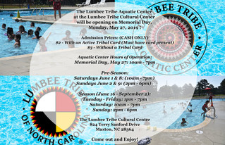 The Lumbee Tribe Aquatic Center Opens Memorial Day!