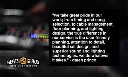 Quote from DJ Daren Prince - Wedding & Event DJ in Central Louisiana and surrounding areas.