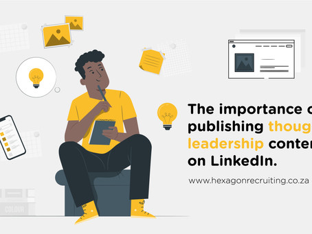 The importance of publishing thought leadership content on LinkedIn.