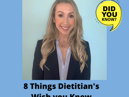 8 Things Dietitians Wish You Knew