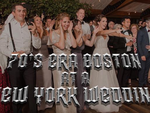 70's Era BOSTON At A NEW YORK Wedding