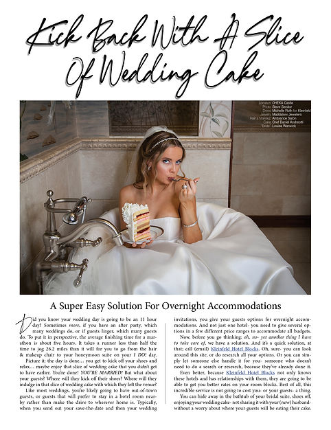 """Kick Back With A Slice Of Wedding Cake"" - Kleinfeld Hotel Blocks' Super Easy Solution For Overnight Accommodations"