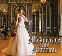 Masquerade at the Mansion
