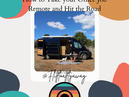 How to Take your Office Job Remote and Hit the Road