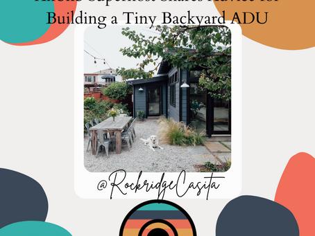 Airbnb Superhost Shares Advice for Building a Tiny Backyard ADU