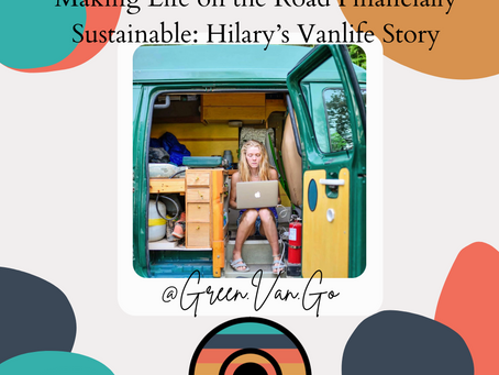 Making Life on the Road Financially Sustainable: Hilary's Vanlife Story