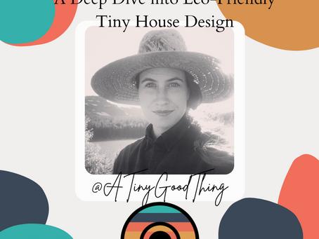 A Deep Dive into Eco-Friendly Tiny House Design