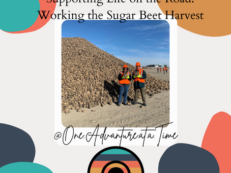 Supporting Life on the Road: Working the Sugar Beet Harvest