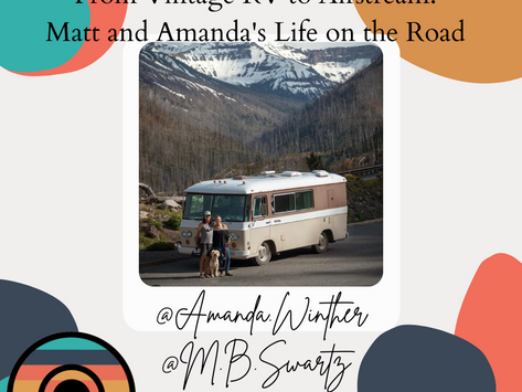 From Vintage RV to Airstream: Matt and Amanda's Life on the Road