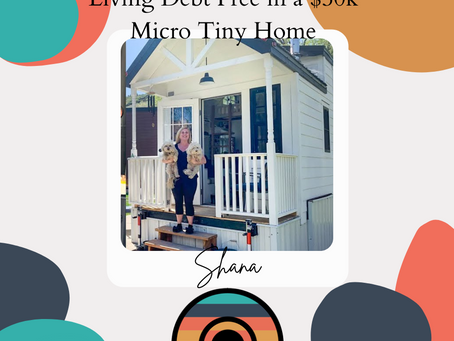 Living Debt Free in a $50k Micro Tiny Home