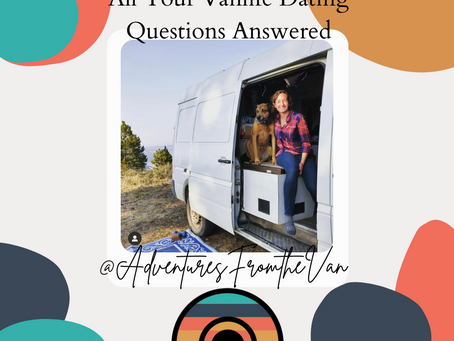 All Your Vanlife Dating Questions Answered