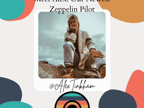 Meet Alex: Our Newest Zeppelin Pilot