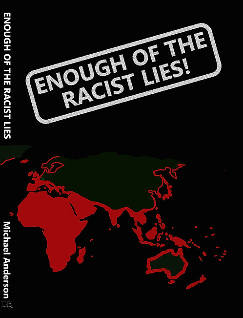 Enough of the Racist Lies - Hardback