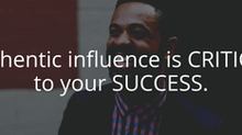 Authentic influence is CRITICAL to your SUCCESS [EXERCISE INCLUDED]