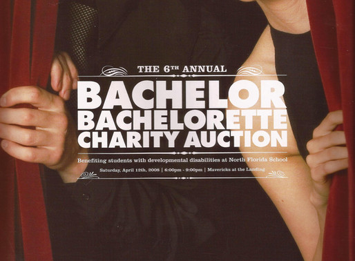 Bachelor/ette Charity Auction (2008-2009) Participant + Volunteer for the North Florida School for t
