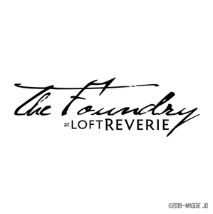 The Foundry at Glassworks is now The Foundry at Loft Reverie | Logo Re-design by Maggie Jo