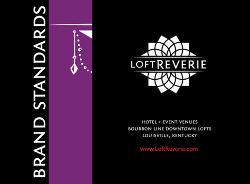 Brand Standards Book for Loft Reverie Hotel + The Foundry Event Venues
