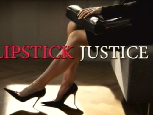 "Docudrama ""Lipstick Justice"" Production + Design + On-Camera Appearances"