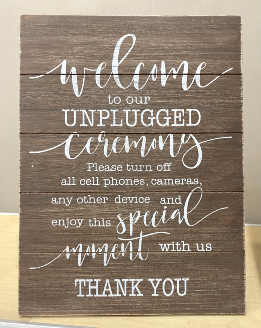 """Tabletop """"Unplugged Ceremony"""" Sign"""
