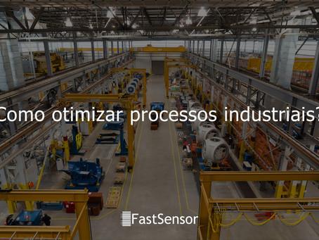 Como otimizar processos industriais?