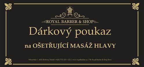 Dárkový poukaz Royal Barber Shop Masáž hlavy
