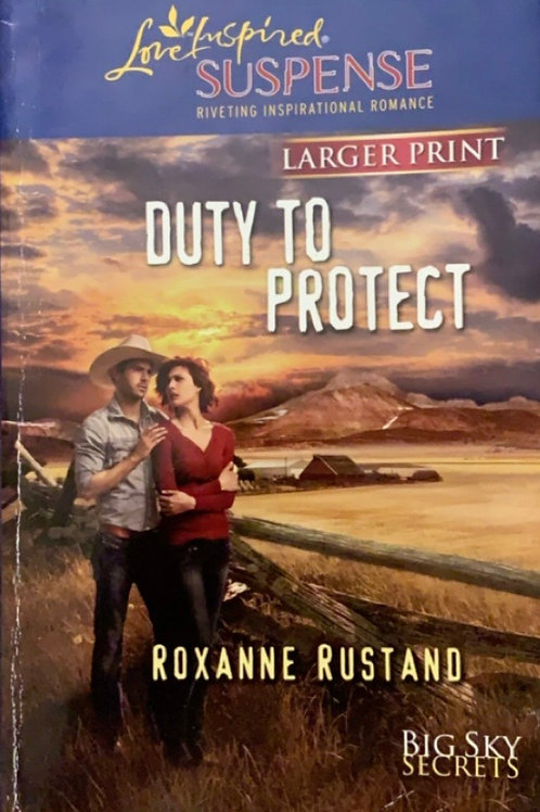 Duty to Protect by Roxanne Rustand