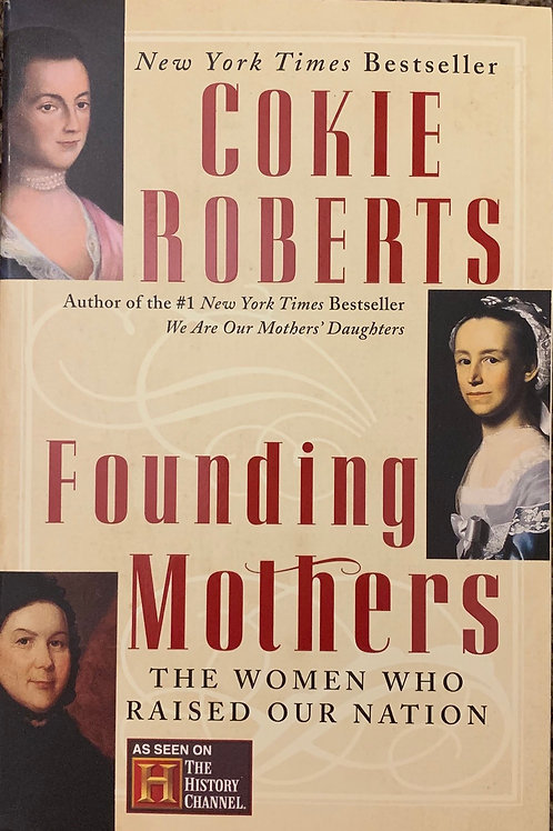 Founding Mother by Cokie Roberts