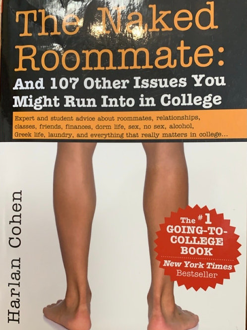 The Naked Roommate by Harlan Cohen