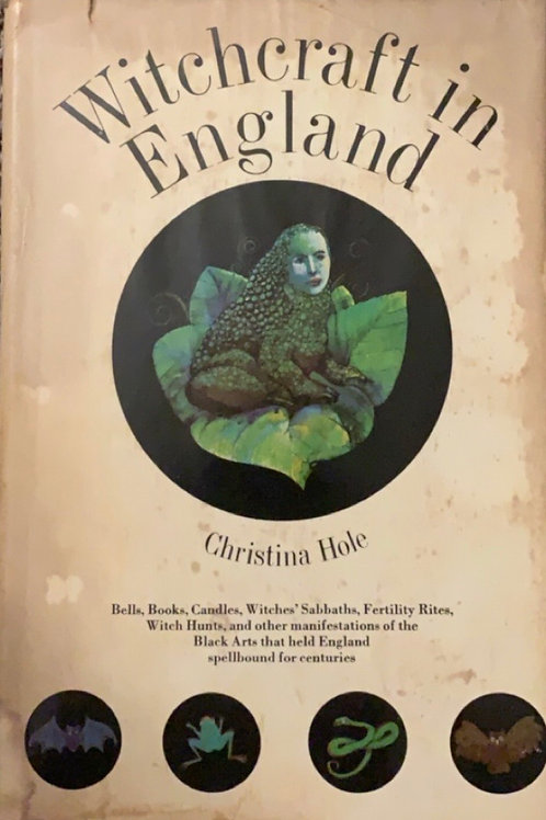 Witchcraft in England by Christina Hole