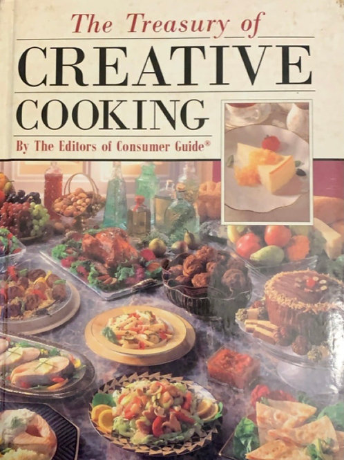 The Treasury of Creative Cooking by the Editors of consumer Guide