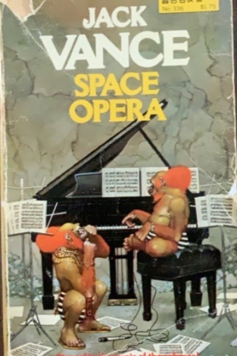 Space Opera by Jack Vance