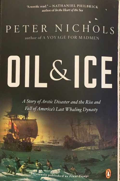 Oil and Ice by Peter Nichols