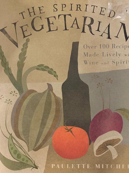 The Spirited Vegetarian by Paulette Mitchell