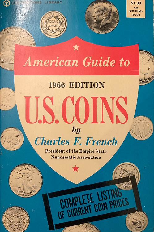 1966 American Guide to Us Coins by Charles F French