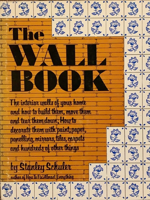 The Wall Book by Stanley Schuler